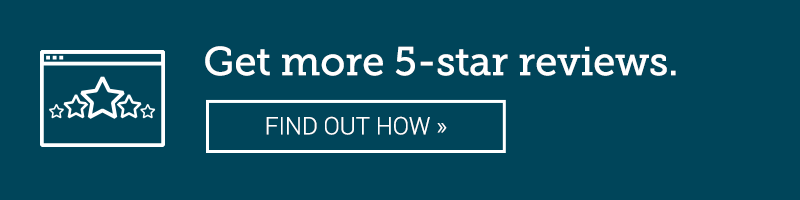 Get more 5-star reviews. FIND OUT HOW